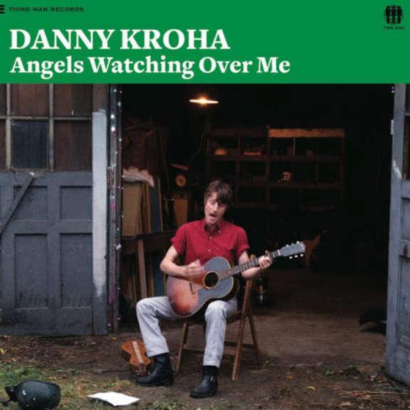 Danny Kroha Angels Watching Over Me LP 2015