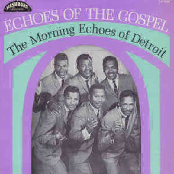 Morning Echoes Echoes of the Gospel LP 2018