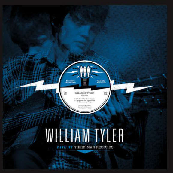 William Tyler Live at Third Man Records LP 2014