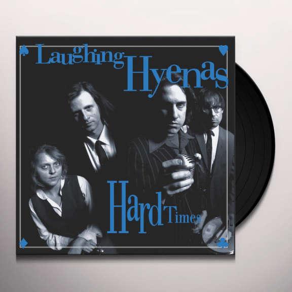 Laughing Hyenas Crawl / Hard Times LP 2018