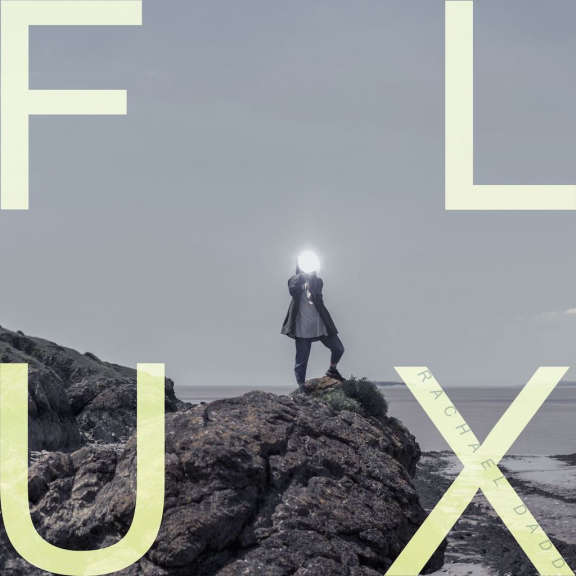 Rachael Dadd FLUX LP 2019