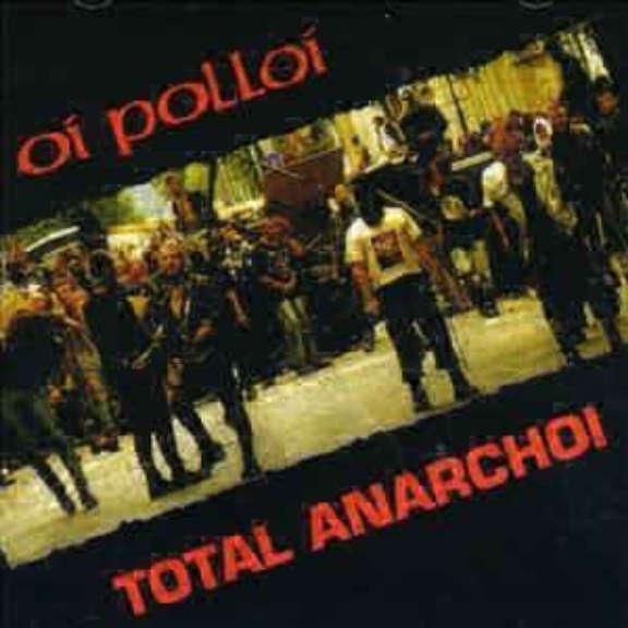 Oi Polloi Total Anarchoi LP 2019