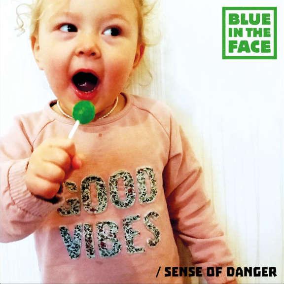 Blueintheface Good Vibes/Sense Of Danger LP 2019