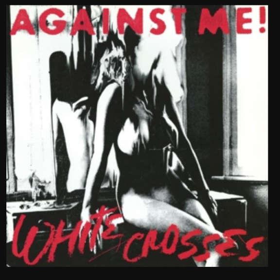 Against Me! White Crosses LP 2019
