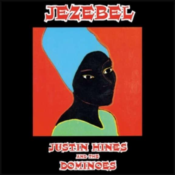Justin Hines & The Dominoes Jezebel LP 2019