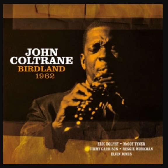 John Coltrane Birdland 1962 LP 2019