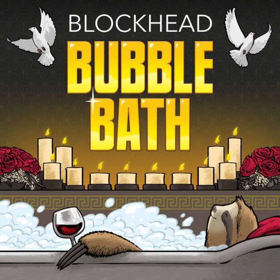 Blockhead Bubble Bath (Ltd) LP 2019