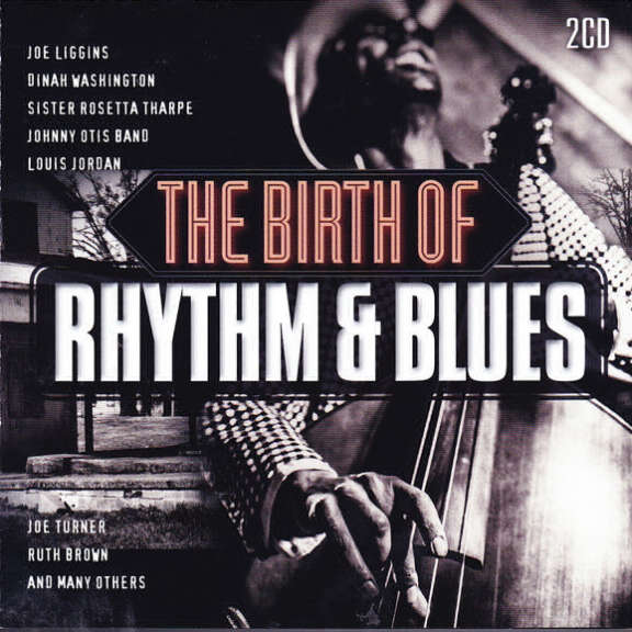 Various The Birth Of Rhythm & Blues LP 2019