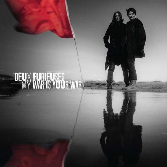 Deux furieuses My War Is Your War LP 2019