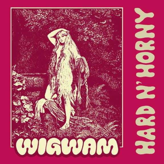 Wigwam Hard & Horny LP 2019