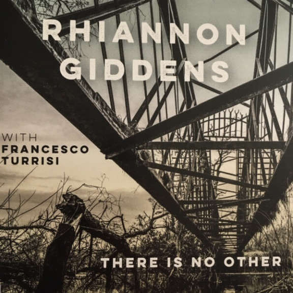 Rhiannon Giddens With Francesco Turrisi There Is No Other LP 2019