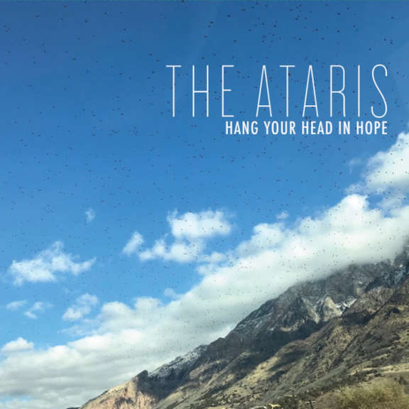 The Ataris Hang Your Head in Hope  LP 2019