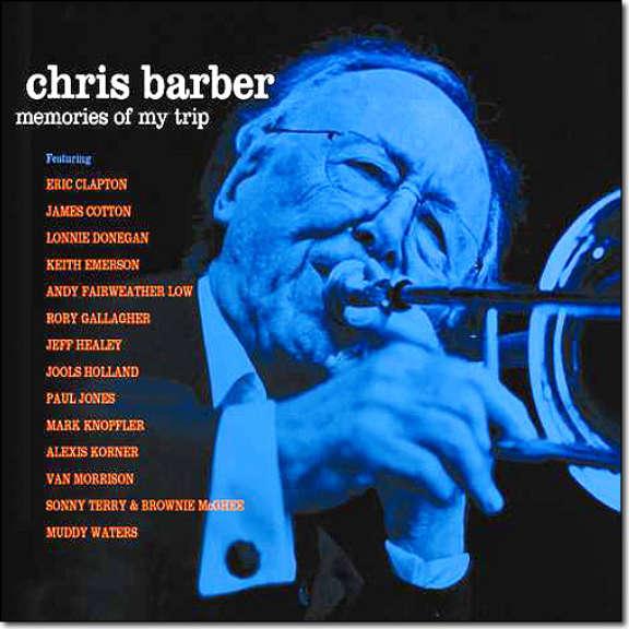 The Big Chris Barber Band Memories of My Trip Oheistarvikkeet 2019