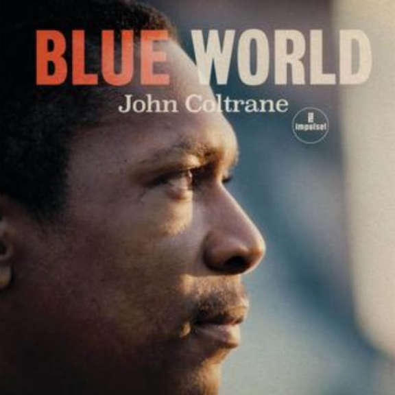 John Coltrane Blue World LP 2019