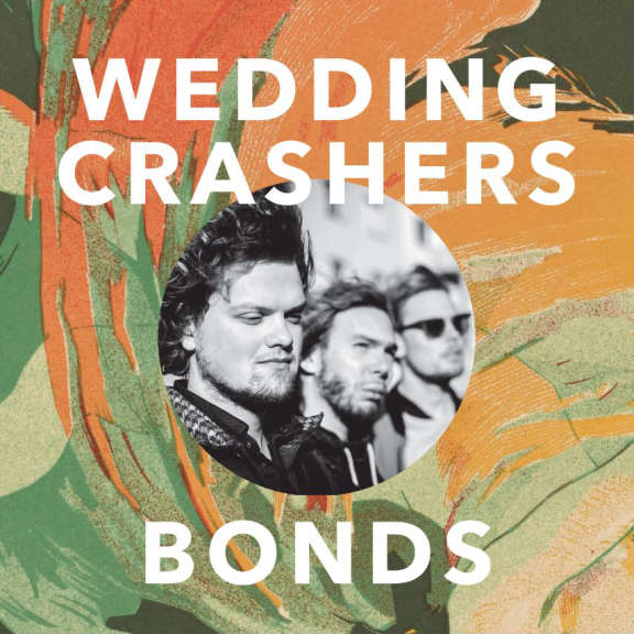 Wedding Crashers Bonds LP 2019