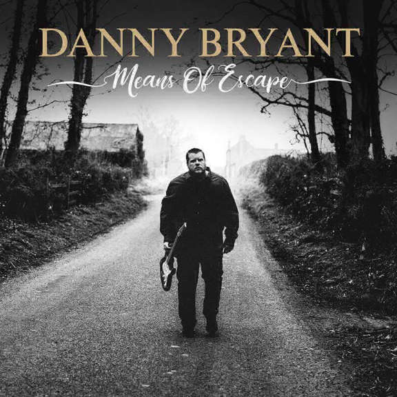 Danny Bryant Means of Escape Oheistarvikkeet 2019