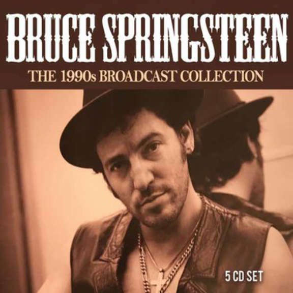Bruce Springsteen The 1990s Broadcast Collection Oheistarvikkeet 2019