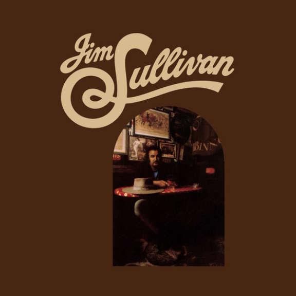 Jim Sullivan Jim Sullivan LP 2019