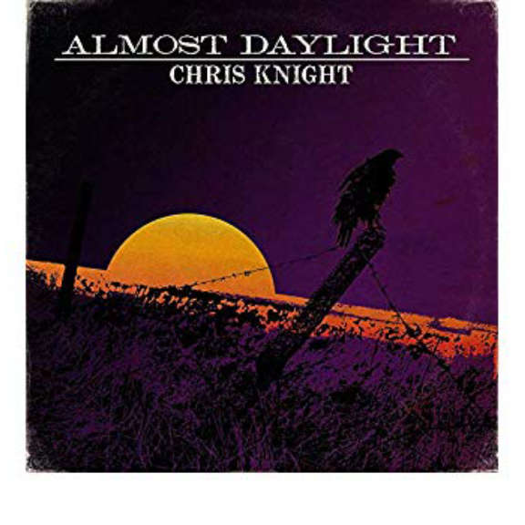 Chris Knight Almost Daylight   LP 2019