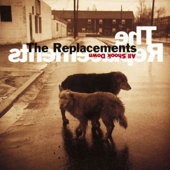 Replacements All Shook Down LP 2019