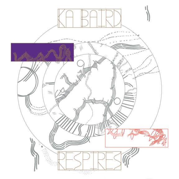 Ka Baird Respires LP 2019