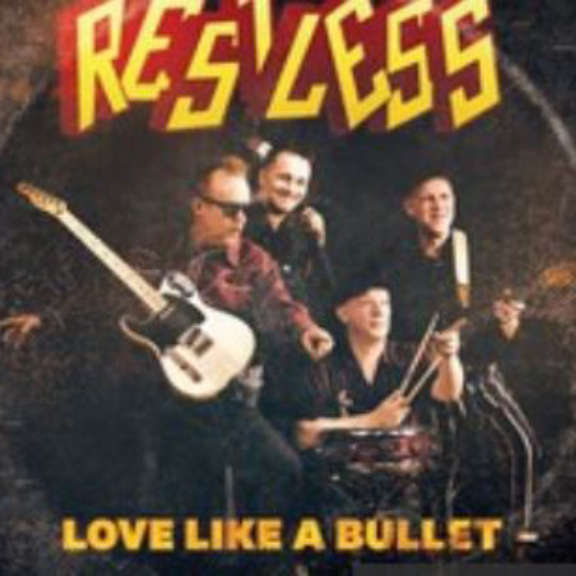 "Restless Love Like a Bullet 7"" LP 2019"