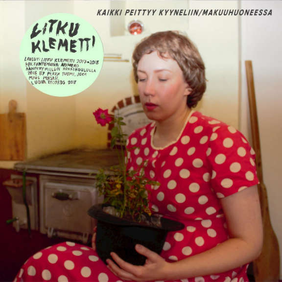 Litku Klemetti Kaikki päättyy kyyneliin / Makuuhuoneessa LP 2019