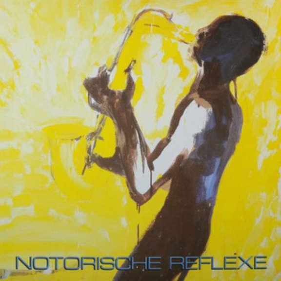 Notorische Reflexe Notorische Reflexe LP 2019