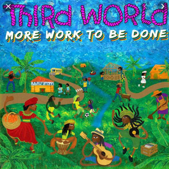 Third World More Work to Be Done Oheistarvikkeet 2019