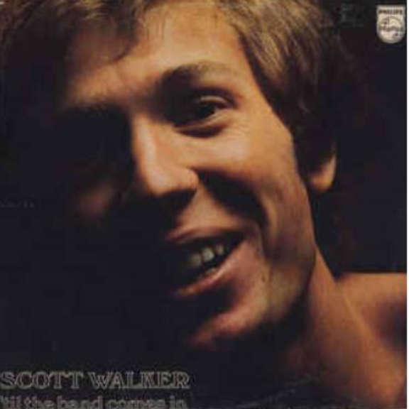 Scott Walker Til The Band Comes In LP 2019