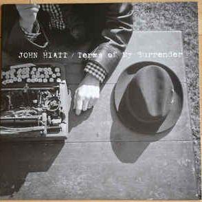 JOHN HIATT Terms Of My Surrender (UUSI LP) LP undefined