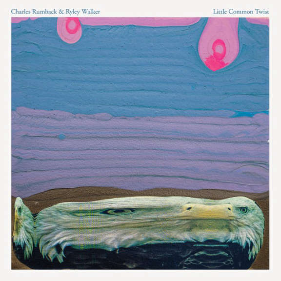 Charles Rumback & Ryley Walker Little Common Twist   LP 2019