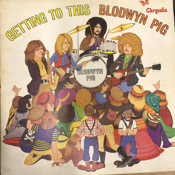 Blodwyn Pig Getting To This LP 1970