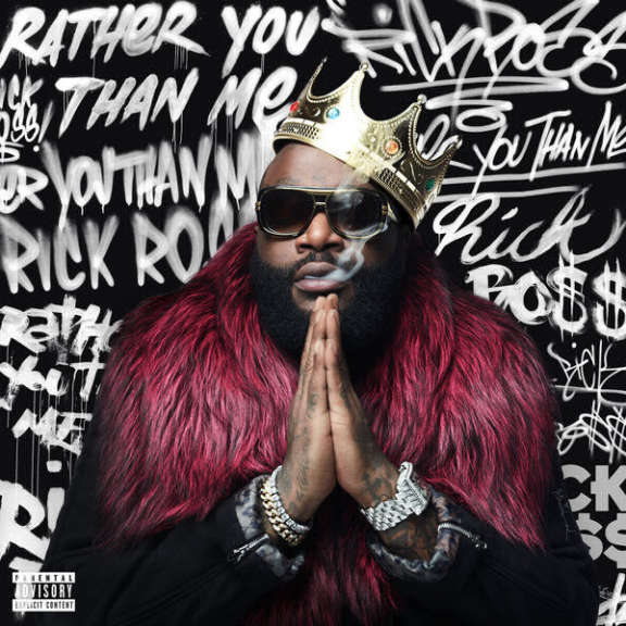 Rick Ross Rather You Than Me Oheistarvikkeet 2017