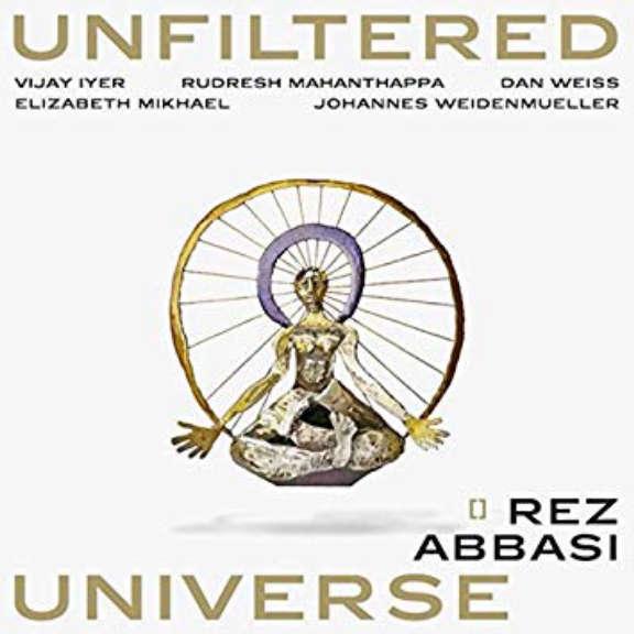 Rez Abbasi Unfiltered Universe LP 2019