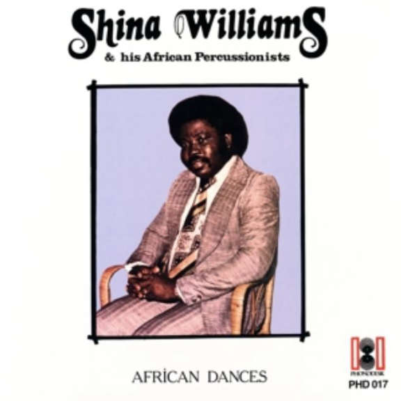 Shina Williams & His African Percussionists African Dances LP 2018