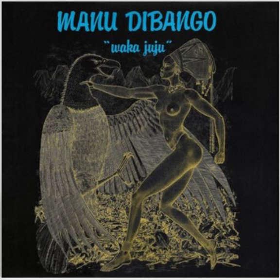 Manu Dibango Waka Juju LP 2019