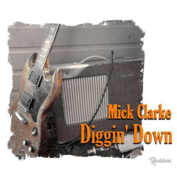 Mick Clarke Diggin' Down Oheistarvikkeet 2019