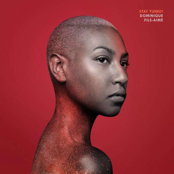 Dominique Fils-Aime Stay Tuned!  LP 2019