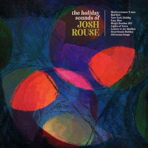 Josh Rouse Holiday Sounds of Josh Rouse LP 2019