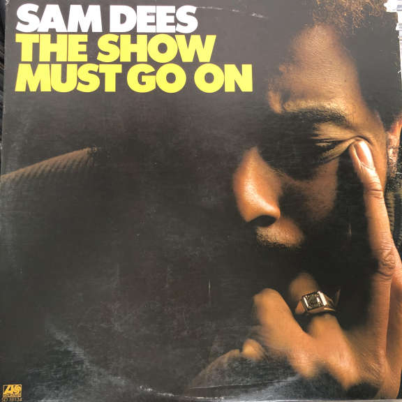 Sam Dees The Show Must Go On LP 1975
