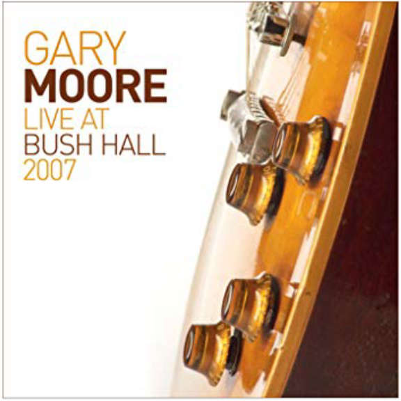 Gary Moore Live At Bush Hall LP 2019