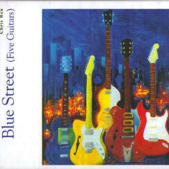 Chris Rea Blue Street (Five Guitars) Oheistarvikkeet 2019