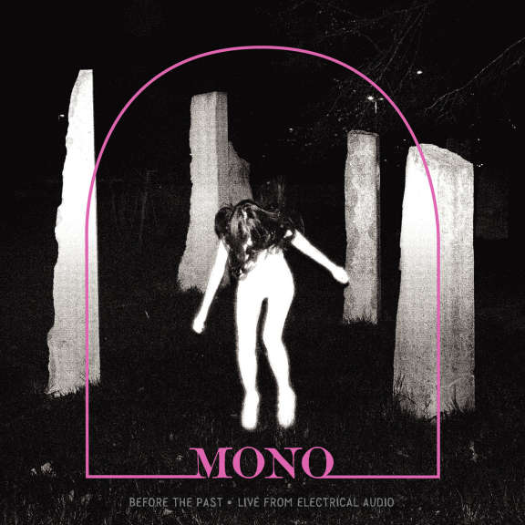 Mono Before the Past - Live From Electrical Audio (Black) LP 2019