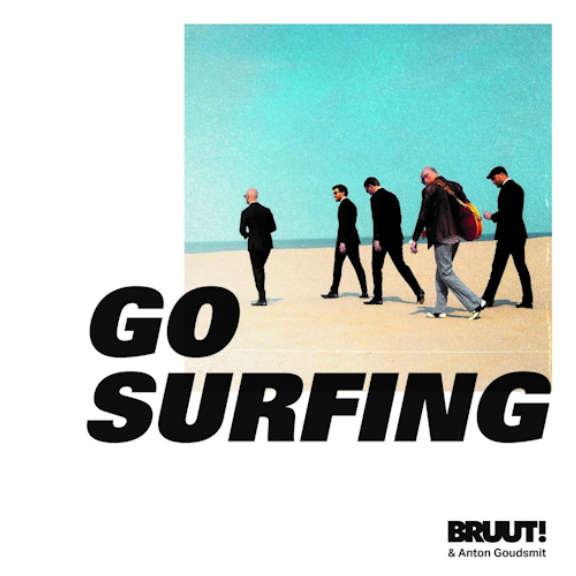 BRUUT! & Anton Goudsmit Go Surfing! (White Vinyl) LP 2019