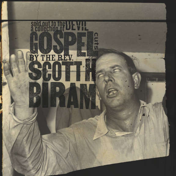 Scott H. Biram Sold Out to the Devil LP 2019