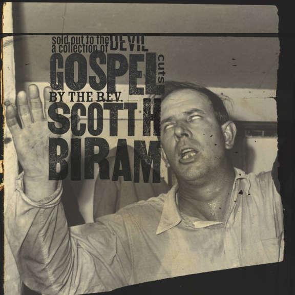 Scott H. Biram Sold Out to the Devil  Oheistarvikkeet 2019