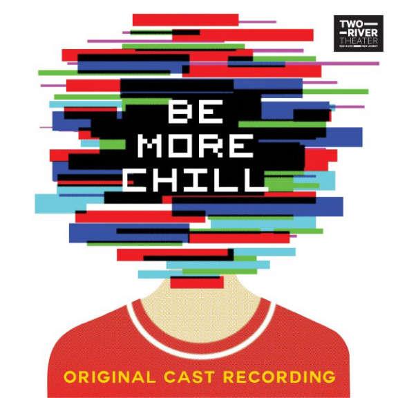 Joe Iconis Be More Chill - Original Cast Recording  Oheistarvikkeet 2019