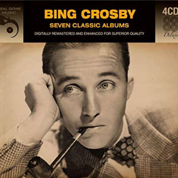 Bing Crosby Seven Classic Albums Oheistarvikkeet 2019