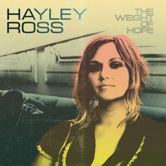 Hayley Ross Weight of Hope  LP 2020